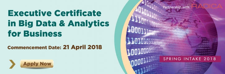 Executive Certificate in Big Data & Analytics for Business Spring Intake 2018
