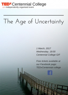 TEDxCentennialCollege - The Age of Uncertainty