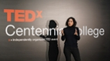 TEDx Centennial College: The Age of Uncertainty - Ms Rosa M Velasco (Actress)